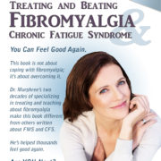 Dr. Rodger Murphree's Treating and Beating Fibromyalgia & Chronic Fatigue Syndrome, 5th Edition